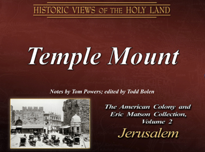The Temple Mount - The American Colony and Eric Matson Collection