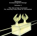 Volume 3: The Ark of the Covenant
