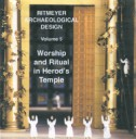 Volume 5: Worship and Ritual in Herod's Temple
