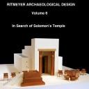 Volume 6: In Search of Solomon's Temple
